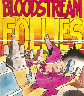 Bloodstream Follies