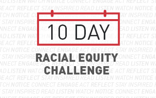 AJLI is offering a 10-Day Racial Equity Challenge