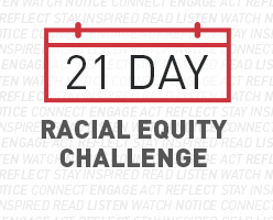 AJLI is offering a 21-Day Racial Equity Challenge